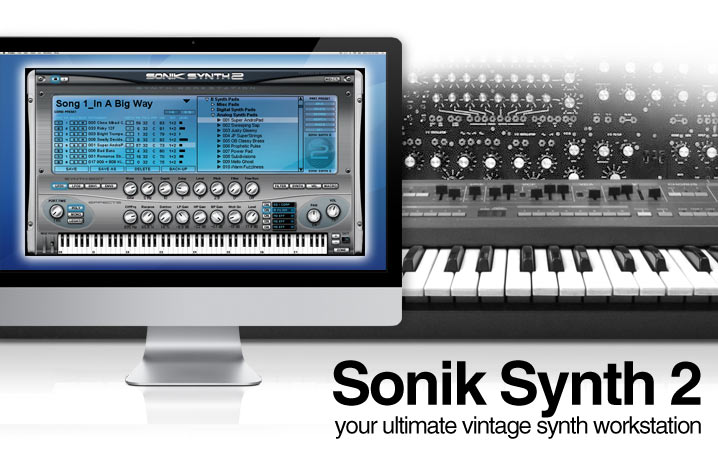 IK Multimedia/Sonic Reality Sonik Synth 2 (VST, VSTi, RTAS, AU) WIN/MAC + Updates